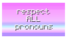 Respect All Pronouns Stamp by oceanstamps