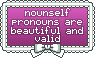 Nounself Pronouns Are Valid Stamp by oceanstamps