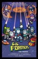 Print: Lil Formers - The Movie by MattMoylan