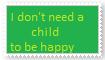 Stamp: Don't need child by Riza-Izumi