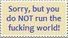 Stamp: You don't run the world by Riza-Izumi