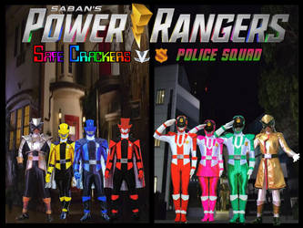 Power Rangers SafeCrackers VS Police Squad 3 by ThePeoplesLima