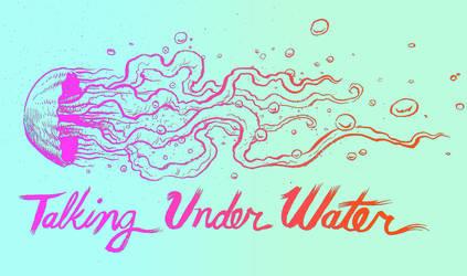 talking under water jellyfish art by davechisholm