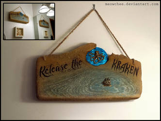 'Release the Kraken' sign by Meowchee