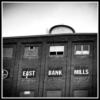 East Bank Mills by xedgerx