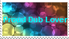 Proud Dub Lover by AlcrdLover7