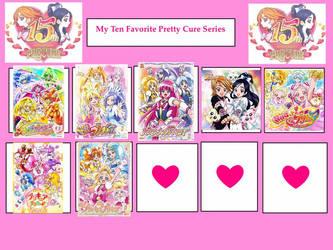 My 10 Favorite Pretty Cure Series by lilianaurora