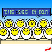The Egg Choir by sdeleven