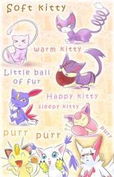 Soft Kitty, Pokemon Kitty, Little Ball of Fur~~~!! by elyoncat
