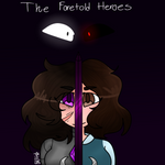 The Foretold Heroes :COVER: by Bonnieart04