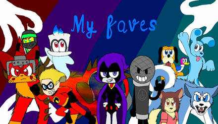 My Faves (FINISHED)  by LoudandProudFanGirl