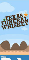 Texas Funeral Whiskey by markogolubovic