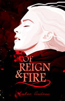 Of Reign  Fire by mariaeya
