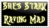 She's Stark Raving Mad-Stamp- by cos1163