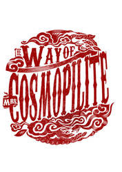 The Way of Mrs. Cosmopilite by funkydpression