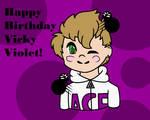 Happy Birthday VickyViolet! by RedpandaQueen08