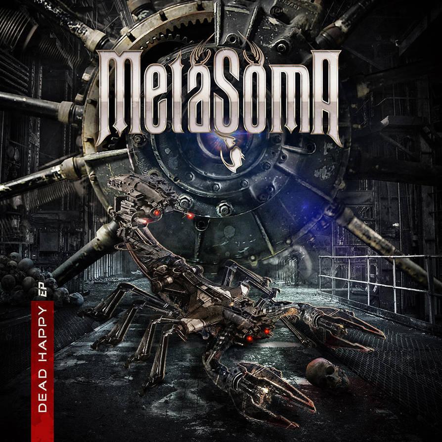 Metasoma - Dead Happy by szafasz