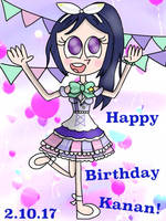 Happy Birthday Kanan! [Love Live Sunshine] by JennALT-01angel