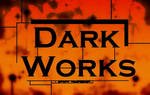 Dark Works -promo by brett-beach