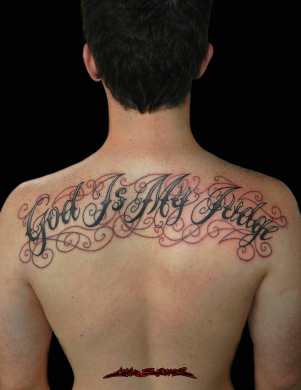 God Is My Judge Tattoos