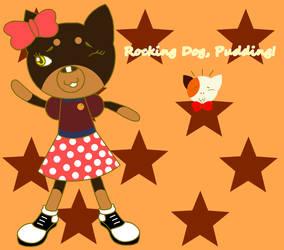 PML - Rocking Dog Pudding! by LUVKitty13