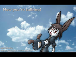 Now you're talking by cjcat2266