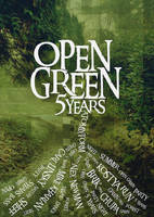 Open Green, 5 Years by pixel-junglist