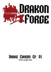 Drakon Forge: Drake Cavern Ep.01 Cover by iamversatility