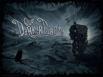 Our Darker Purpose - Kickstarter by logartis