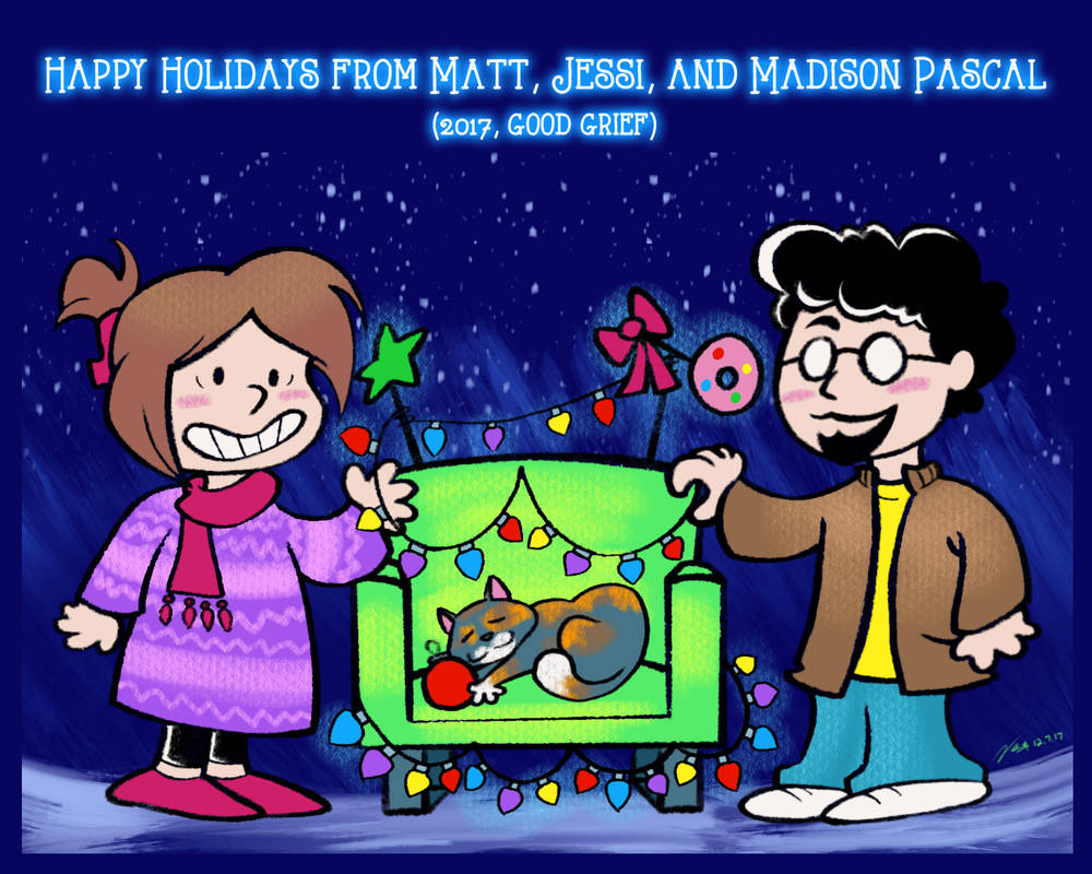 Happy Holidays from Matt, Jessi, and Madison! by geeksnextdoor