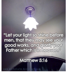 Let your light so shine! by MethylCalm