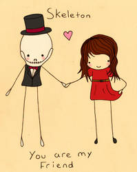 Skeleton You Are My Friend by KTechnicolour
