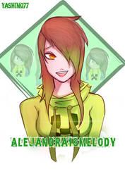 [Fanart]  -   Alejandra16Melody by Yashin077