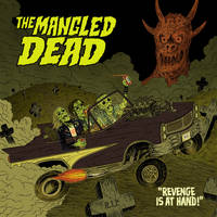 The Mangled Dead - Revenge is at hand! by burnay