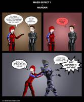 Mass Effect 1 - Murder by Sphynxette