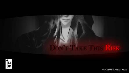 Don't Take This Risk [Voiced, Horror, dark GxB] by askDreamgazer