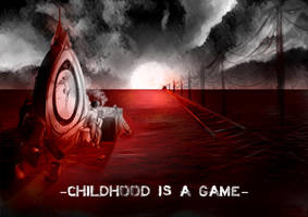 -Childhood is a game- by EdhelSen