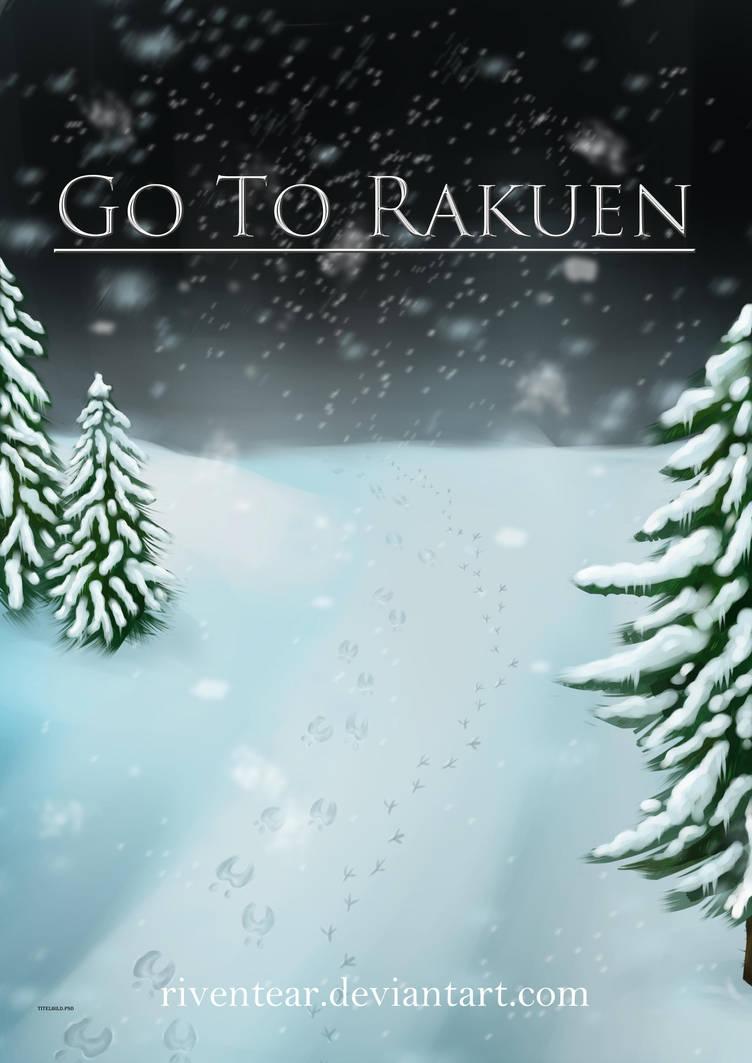 Go To Rakuen by RivenTear