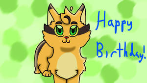 Happy birthday Meow286! by Karagamingandfandom