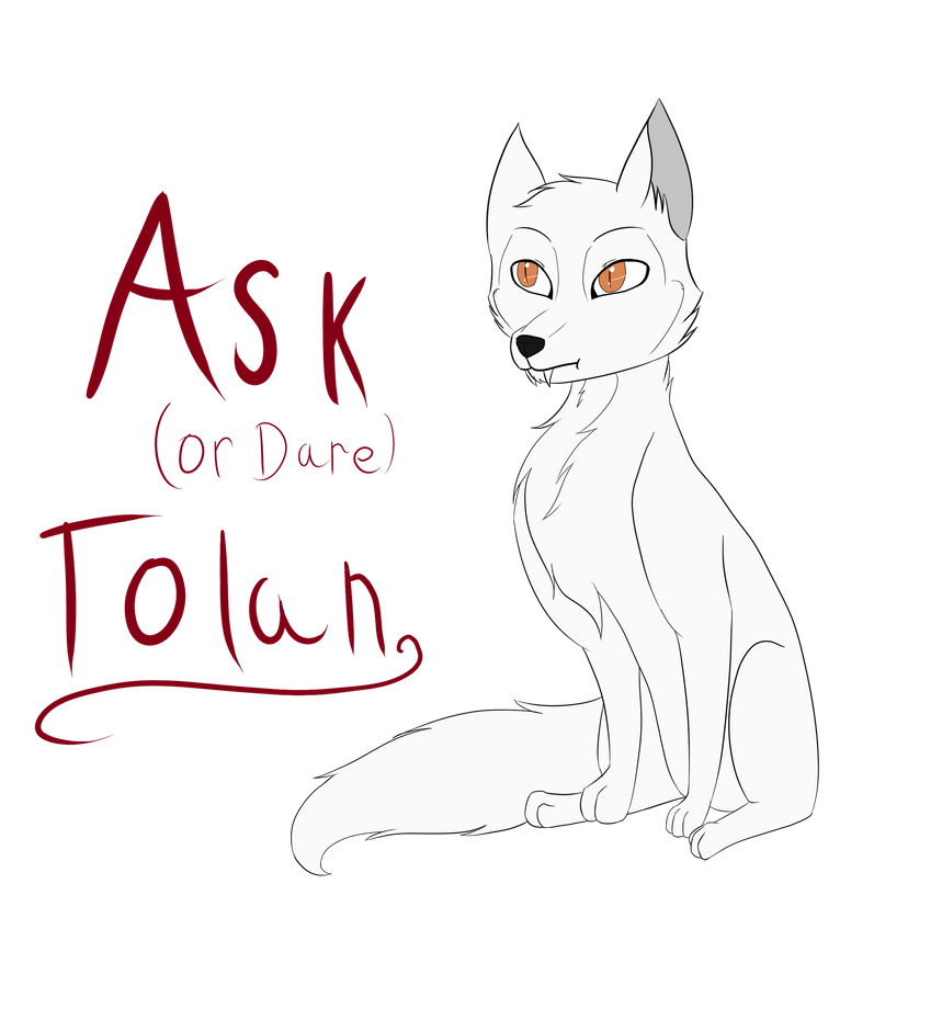 Ask (or Dare) Tolan by VampiricLepara