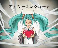 STREAMING HEART by Hazerei