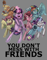 Don't mess with friends. by ForeverSoaring