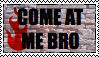 Come At Me Bro Stamp by allyalltheway