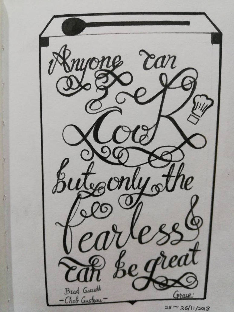 Ratatouille quote hand lettering by GraceLee583