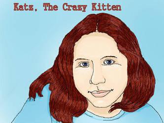 Katz the Crazy Kitter. by phoenixtears