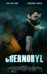 Chernobyl [Movie Poster] by BeMyOopsHi