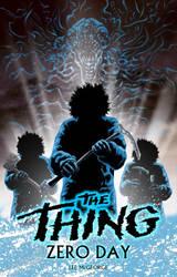 The Thing : Zero Day (Free ebook download) by SantillanStudio