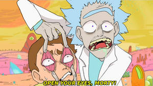 OPEN YOUR EYES, MORTY!! by Starie-Dreams