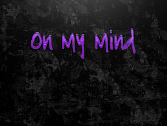 On My Mind by ImStein