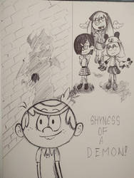 The Loud House - Shyness of a Demon! by pikapika212